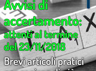 AVVISI DI ACCERTAMENTO: ATTENTI AL TERMINE DEL 23 NOVEMBRE 2018!
