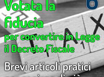 Votata la fiducia per la conversione in legge del Decreto Fiscale