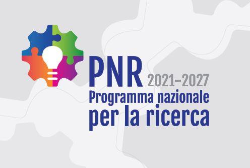Ministero dell'Università e della Ricerca – Programma Nazionale per la Ricerca PNR 2021-2027