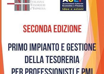 """Corso """"Primo impianto e gestione della tesoreria per Professionisti e PMI"""" – Seconda edizione"""